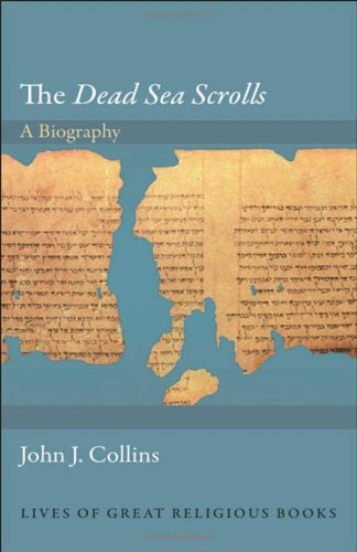 Review of The Dead Sea Scrolls: A Biography