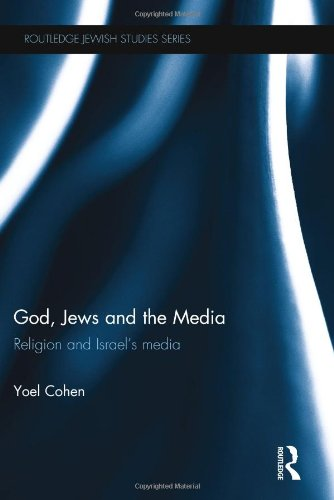 Review of God, Jews and the Media: Religion and Israel's Media
