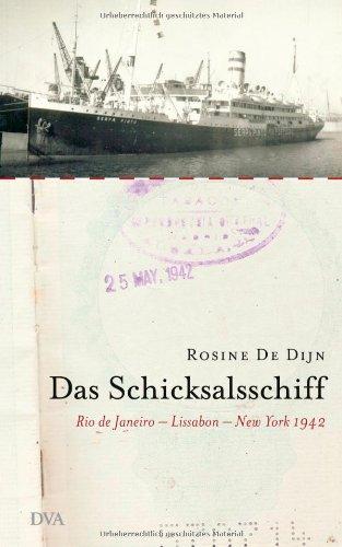 Das Schicksalsschiff. Rio de Janeiro - Lissabon - New York 1942.