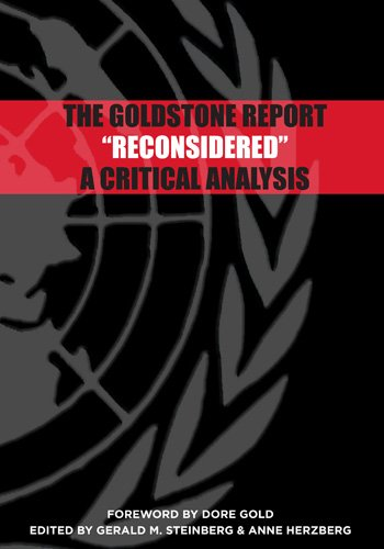 The Goldstone Report 'Reconsidered': A Critical Analysis
