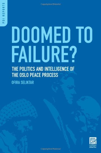 Book review by  Alexander H. Joffe: Ofira Seliktar, Doomed to Failure? The Politics and Intelligence of the Oslo Peace Process.
