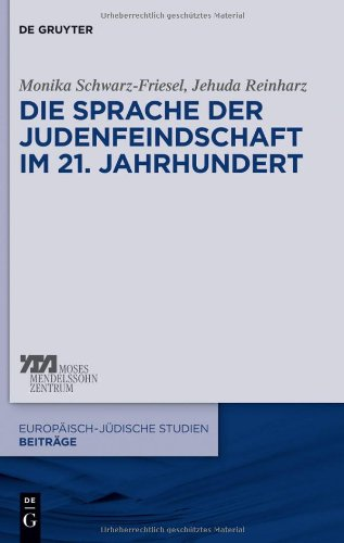 Review of Sprache der Judenfeindschaft im 21. Jahrhundert. (The  Language of Enmity toward Jews in the Twenty-First Century)