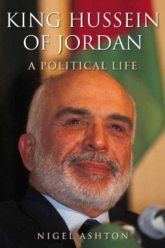 Two Critical Book Reviews: Avi Shlaim – Lion of Jordan and Nigel Ashton: King Hussein of Jordan
