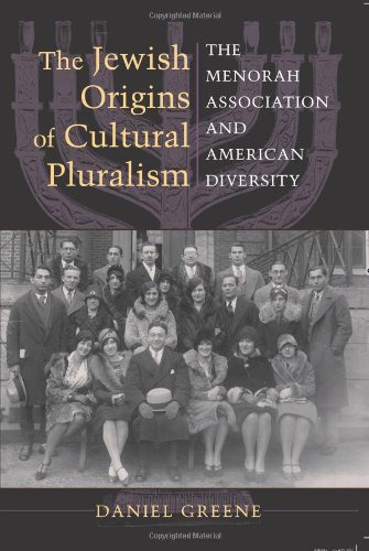 Pluralism as Ideology: The Role of the Menorah Association