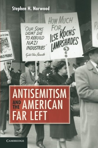 Review of Antisemitism and the American Far Left