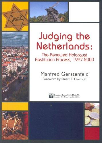 Pandora's Box: Revisiting the Dutch Postwar Holocaust Restitution Process