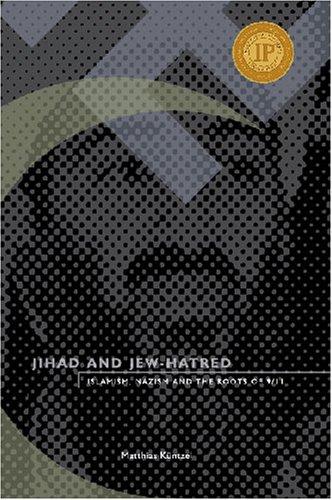 "Howard Kissel on Matthias Kuentzel's ""Jihad and Jew- Hatred"""
