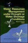 [(Water Resources Management Under Drought or Water Shortage Conditions: Proceedings