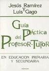 Guía práctica del profesor-tutor en Educación Primaria y Secundaria (Educación