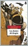 Los dientes del dragón (Sensibles a las Letras)