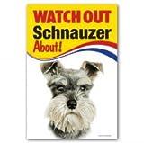 "Schnauzer miniatura perro regalo-Reloj Out-Señal de advertencia 9""x 6"""