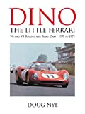 Dino, the little Ferrari: V6 and V8 racing and road