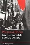 La crisis social de nuestro tiempo (Ensayo)