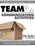 Communication Activities (Team Building Events and Activities for Managers (TEAM))