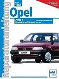 Opel Astra F 1991 - 1998: 1.5-/1.6-/1.8-/2.0-Liter-Benzinmotoren
