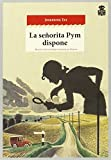 La Señorita Pym Dispone (Sensibles a las Letras)