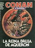 Novelas Graficas Marvel: Conan el barbaro: la reina bruja de