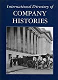 [International Directory of Company Histories: This Multi-Volume Work Is the