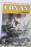 Conan, 6. El Vengador
