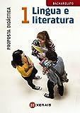 Lingua e Literatura 1º Bacharelato. Proposta didáctica (2015) (Libros De