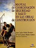 Manual de coordinación de seguridad y salud en las obras