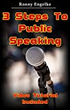 3 Steps To Public Speaking - Video Tutorial Included (English