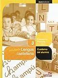 Nuevo Lengua castellana 3º. Cuaderno del alumno (Projecte Salvem la