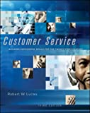 Customer Service: Skills & Concepts for Success: Skills and Concepts