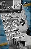 Como hacer una programación didáctica de lengua y literatura castellana: