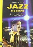 Guía universal del jazz moderno: Una guía práctica para descubrir