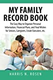 My Family Record Book: The Easy Way to Organize Personal