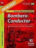 Bombero-Conductor del Ayuntamiento de Dos Hermanas. Temario y test. Materias
