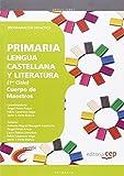 Cuerpo de Maestros. Primaria. Lengua Castellana y Literatura. Programación Didáctica.