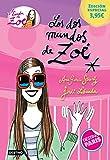Los Dos Mundos De Zoé. La Banda De Zoé 1