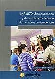 Coordinación Y Dinamización Del Equipo De Monitores De Tiempo Libre