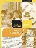 Nuevo Lengua castellana 4º. Cuaderno del alumno (Projecte Salvem la