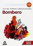 Bombero. Test del Temario Jurídico General (Corporaciones Locales 2015)