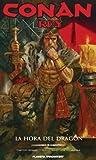 Conan Rey. La Hora Del Dragón
