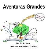 Aventuras Grandes (Aventuras De Mi Hermano Mayor nº 2)