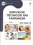 Serviços Técnicos em Farmácia (Em Portuguese do Brasil)