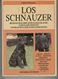 LOS SCHNAUZER. Riesenschnauzer (Schnauzer gigante) Schnauzer mediano-Zwergschnauzer (Schnauzer enano).