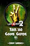 Left 4 Dead 2 Xbox 360 Game Guide (English Edition)