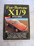 Fiat Bertone X1/9, 1973-88 (Brooklands Books Road Tests Series)