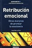 Retribucion emocional - otra maneras de premiar la excelencia (Puente