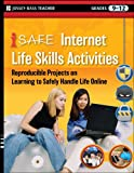 i-SAFE Internet Life Skills Activities: Reproducible Projects on Learning to