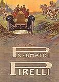 Automóvil del Vintage Pirelli Neumáticos, 1914, Reproducción sobre Calidad 200gsm