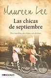 Las chicas de septiembre: Dos familias, dos hijas, un destino.