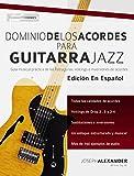 Dominio de los acordes para guitarra jazz: Guía musical práctica