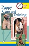 Quick & Easy Puppy Care and Training (Quick & Easy