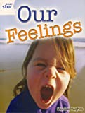 Rigby Star Guided Quest White: Our Feelings Pupil Book (Single):